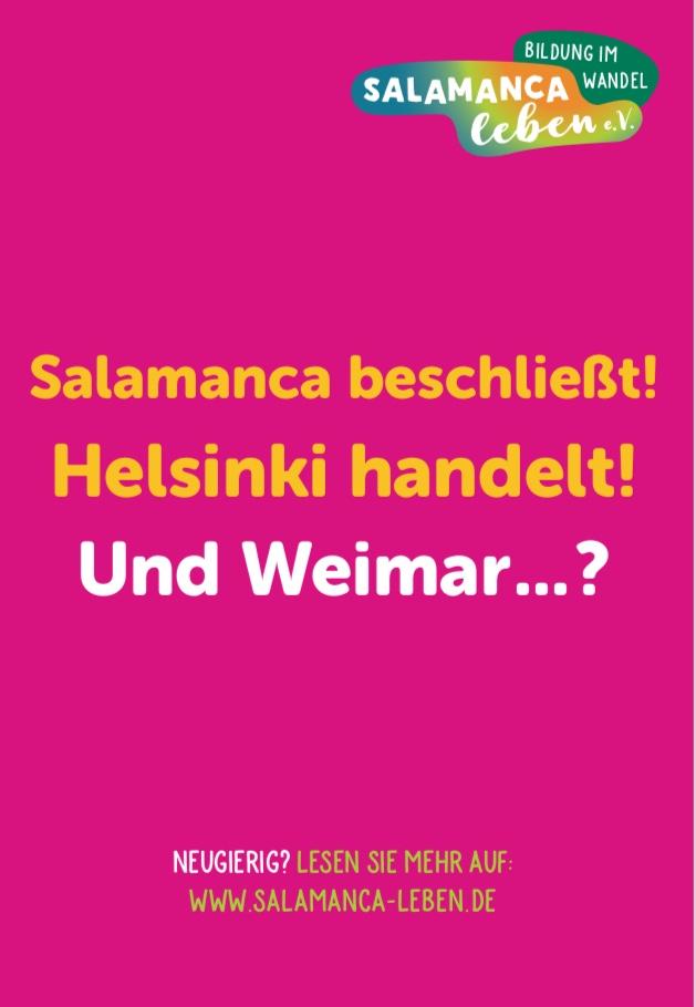 Salamanca beschließt! Helsinki handelt! Und Weimar … ?